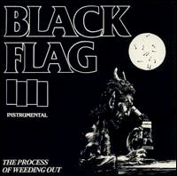 Black Flag- The Process Of Weeding Out 12""