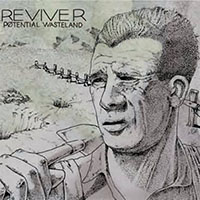 "Reviver- Potential Wasteland 7"" (Grey Vinyl) (Sale price!)"