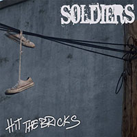 "Soldiers- Hit The Bricks 7"" (Blue Vinyl) (Sale price!)"