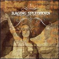 Raging Speedhorn- How The Great Have Fallen CD (Sale price!)