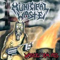 Municipal Waste- Waste 'Em All LP