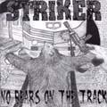 Striker- No Bear On The Tracks CD (Sale price!)