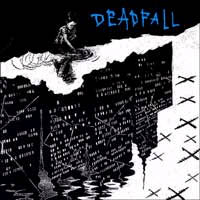 Deadfall- Keep Telling Yourself It's Okay 7""