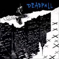 "Deadfall- Keep Telling Yourself It's Okay 7"""