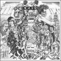 Kicker- Not You LP (Dystopia, Neurosis)
