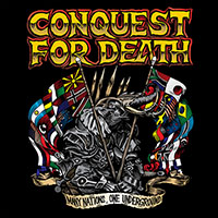 Conquest For Death- Many Nations, One Underground LP (Ltd Ed Color Vinyl)