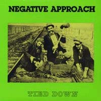 Negative Approach- Tied Down LP