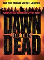 Dawn Of The Dead DVD (2004 version- Unrated Directors Cut Widescreen) (Sale price!)