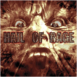 Hail Of Rage- All Hail (Discography) LP