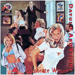 Dayglo Abortions- Corporate Whores LP (Import)