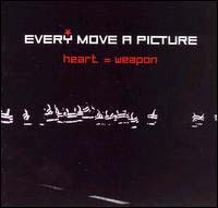 Every Move A Picture- Heart=Weapon CD (Sale price!)