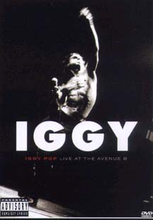 Iggy Pop- Live At The Avenue B DVD (Sale price!)