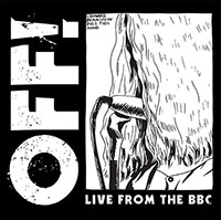 OFF!- Live From The BBC 10""