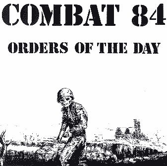 Combat 84- Orders Of The Day LP (UK Import)