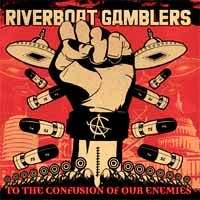 Riverboat Gamblers- To The Confusion Of Our Enemies LP