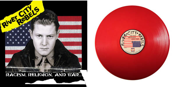 River City Rebels- Racism, Religion, And War LP (Red Vinyl)