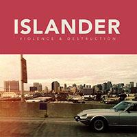 Islander- Violence & Destruction LP (Sale price)