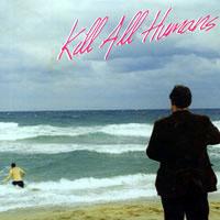 Active Sac- Kill All Humans LP