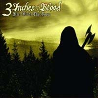 3 Inches Of Blood- Here Waits Thy Doom LP