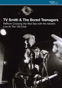 TV Smith & The Bored Teenagers- Perform Crossing The Red Sea With The Adverts DVD (Sale price!)