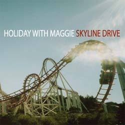 Holiday With Maggie- Skyline Drive CD (Sale price!)