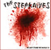 "Steaknives- We Can't Stand This World 7"" (Sale price!)"