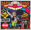 Billy Joe Winghead- Dark Ride CD (Sale price!)