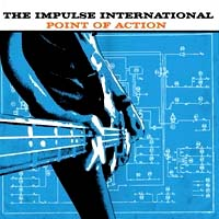 Impulse International- Point Of Action CD (Sale price!)