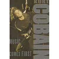 Kurt Cobain- Music Comes First poster