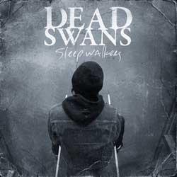 Dead Swans- Sleepwalkers LP