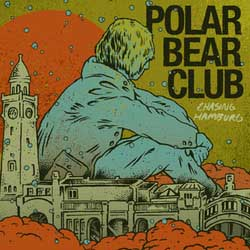 Polar Bear Club- Chasing Hamburg LP (Clear Vinyl)