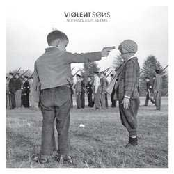 Violent Sons- Nothing As It Seems LP