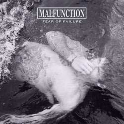 Malfunction- Fear Of Failure LP (White Vinyl)
