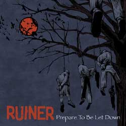 Ruiner- Prepare To Be Let Down LP (Tan Vinyl)