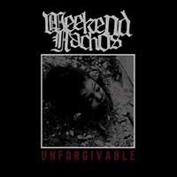 Weekend Nachos- Unforgivable LP