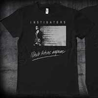 Instigators- Nobody Listens Anymore on front, Logo on back on a black shirt (Sale price!)