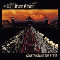 Leftover Crack- Constructs Of The State LP