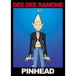 Dee Dee Ramone- Pinhead magnet
