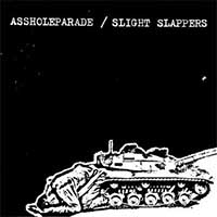 Asshole Parade / Slight Slappers- Split LP (Color Vinyl)