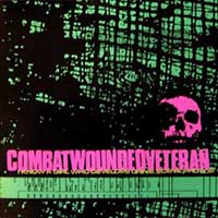Combat Wounded Veteran- I Know A Girl Who Develops Crime Scene Photos LP & CD (Ltd Ed Green Vinyl)