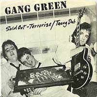 """Gang Green- Sold Out 7"""" (Sale price!)"""
