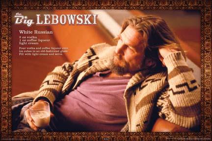 Big Lebowski- White Russian poster