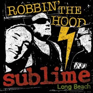 Sublime- Robbin' The Hood magnet
