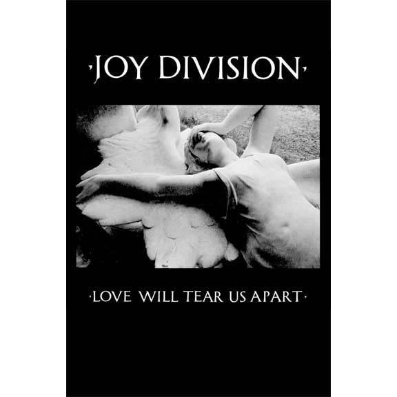 Joy Division- Love Will Tear Us Apart poster