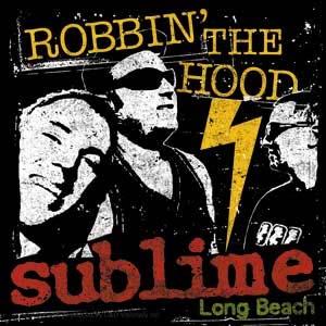 Sublime- Robbin' The Hood sticker (st446)