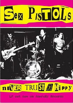 sex pistols never trust a hippy poster