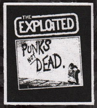 Exploited- Punk's Not Dead cloth patch (cp480) (Sale price!)