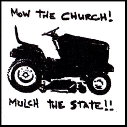 Mow The Church! Mulch The State! cloth patch (cp915)