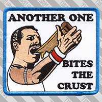Another One Bites the Crust Embroidered Patch by Thrillhaus (ep456)