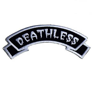 Deathless Embroidered Patch by Kreepsville 666 (ep357)